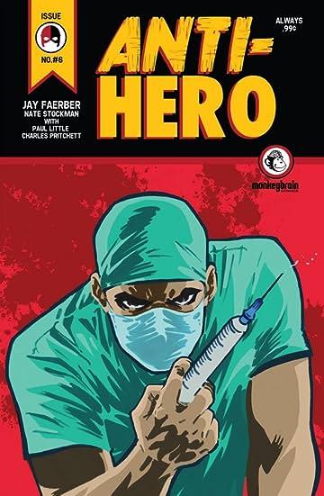 Anti-Hero #6