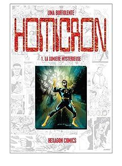 STRANGERS: HOMICRON Vol. 1: La Lumière mystérieuse