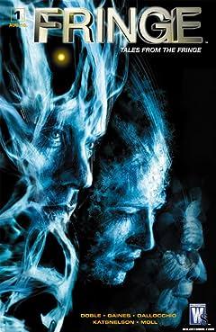 Fringe: Tales From the Fringe No.1 (sur 6)