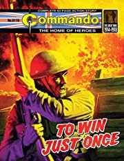 Commando #5115: To Win Just Once