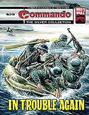 Commando #5118: In Trouble Again