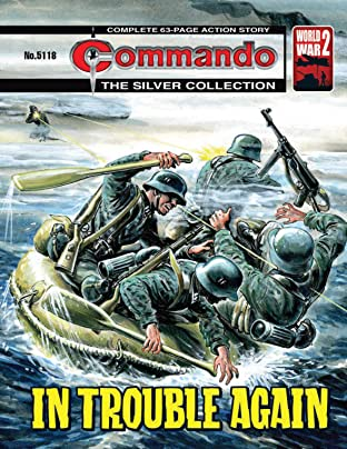 Commando #5118: In Trouble Again