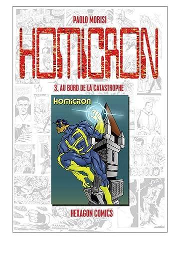 STRANGERS: HOMICRON Vol. 3: Au Bord de la catastrophe