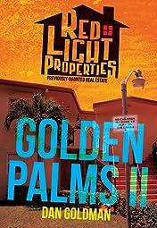 Red Light Properties #8: Golden Palms Part II