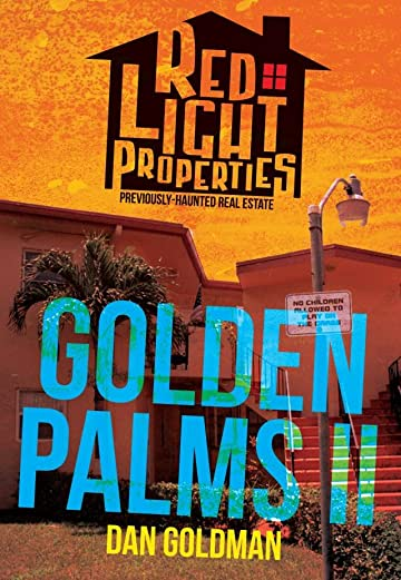 Red Light Properties #8: Golden Palms Part II