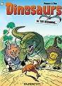 Dinosaurs Vol. 1: In the Beginning
