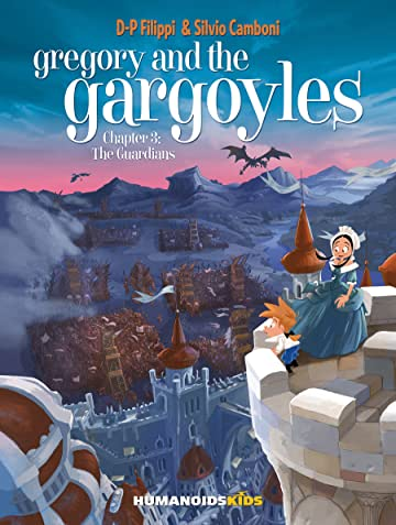Gregory and the Gargoyles Tome 3