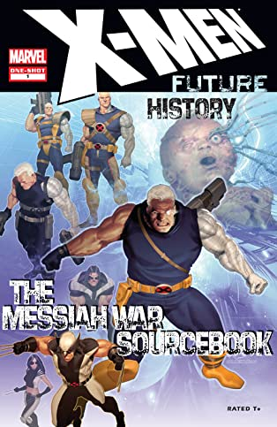 X-Men: Future History – Messiah War Sourcebook (2009) #1