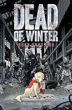 Dead of Winter: Good Good Dog