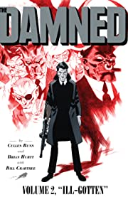 The Damned: Ill-Gotten Vol. 2