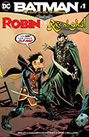 Batman: Prelude to the Wedding: Robin vs. Ra's Al Ghul (2018) #1