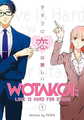 Wotakoi: Love is Hard for Otaku Vol. 1