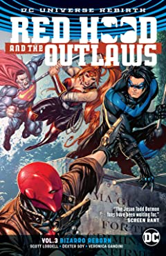 Red Hood and the Outlaws (2016-) Vol. 3: Bizarro Reborn