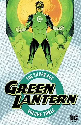 Green Lantern: The Silver Age Tome 3