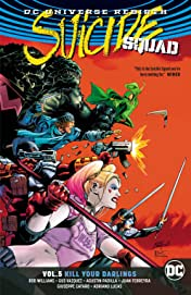 Suicide Squad (2016-) Vol. 5: Kill Your Darlings