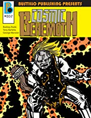 Bustillo Publishing Presents Vol. 2: Cosmic Behemoth