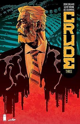 Crude #3