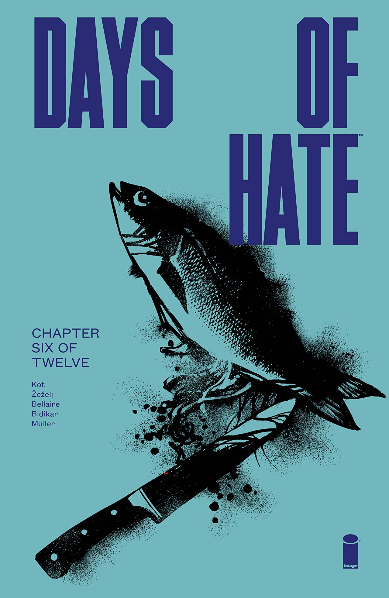 Days Of Hate No.6