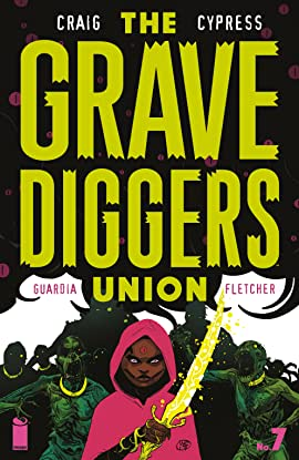 The Gravediggers Union #7