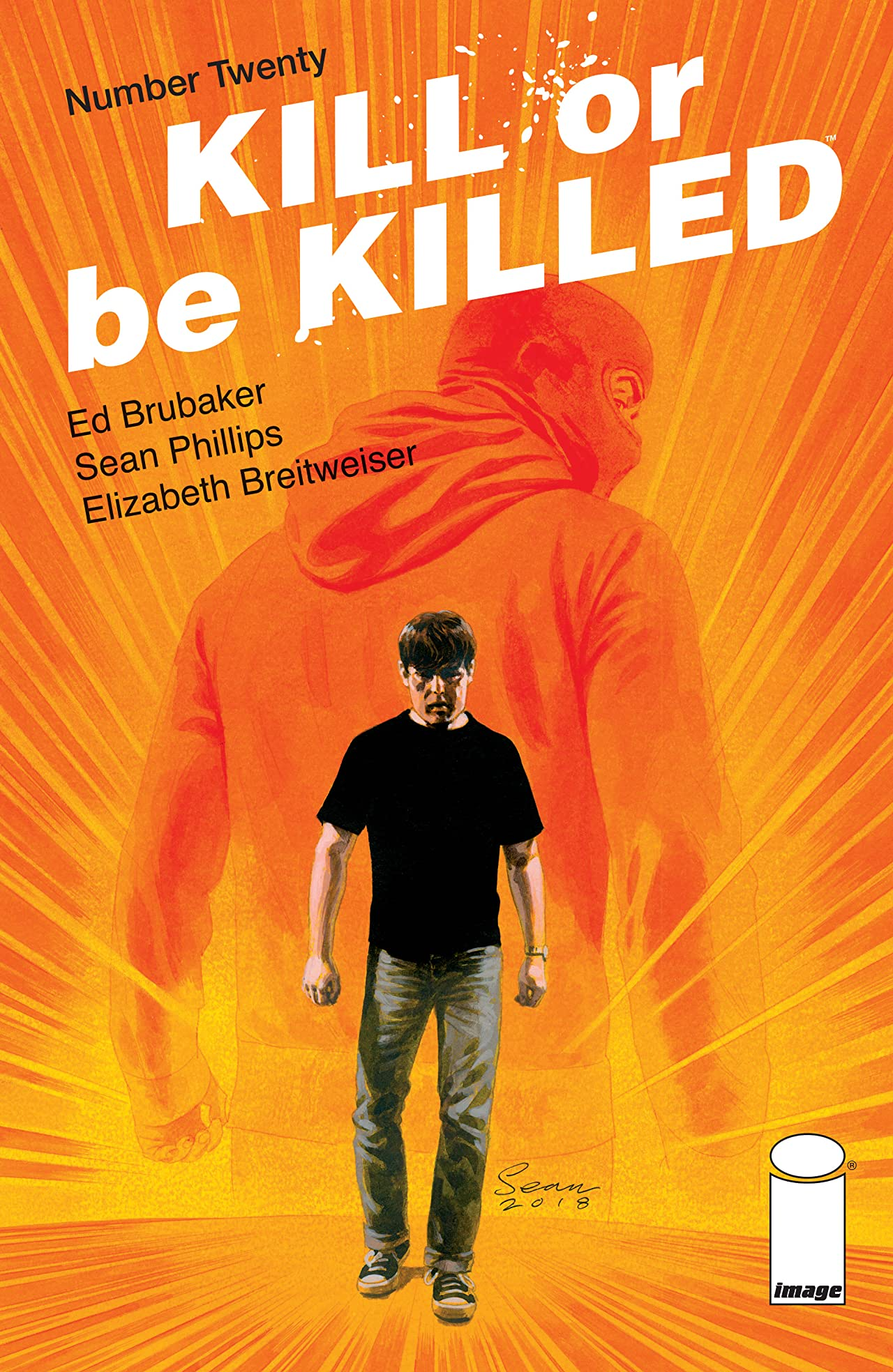 Kill Or Be Killed No.20