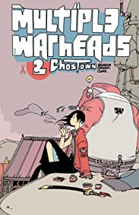 Multiple Warheads Vol. 2: Ghost Town