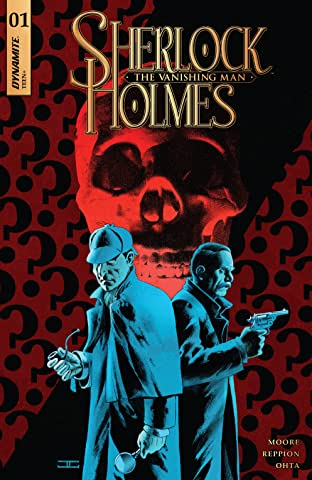 Sherlock Holmes: The Vanishing Man No.1