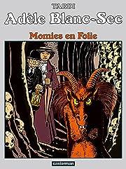 Adèle Blanc-Sec Vol. 4: Momies en Folie