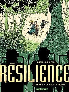 Résilience Vol. 2: La Vallee Trahie