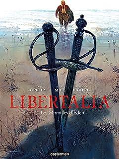 Libertalia Vol. 2: Les murailles d'Eden