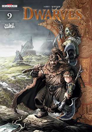 Dwarves Tome 9: Dröh of the Wanderers