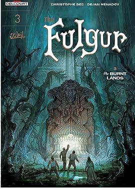 The Fulgur Vol. 3: The Burnt Lands
