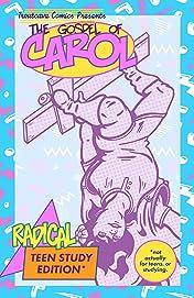 The Gospel of Carol Vol. 1: Radical Study Edition