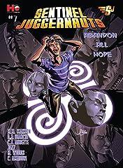 Sentinel Juggernauts #7: Abandon all Hope