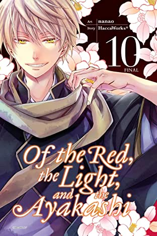 Of the Red, the Light, and the Ayakashi Vol. 10