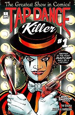 Tap Dance Killer #1