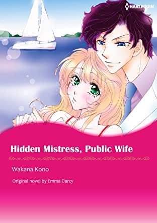 Hidden Mistress, Public Wife