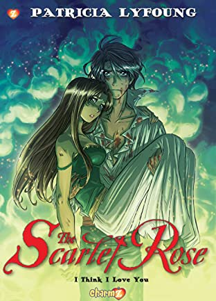 Scarlet Rose Vol. 3: I Think I Love You