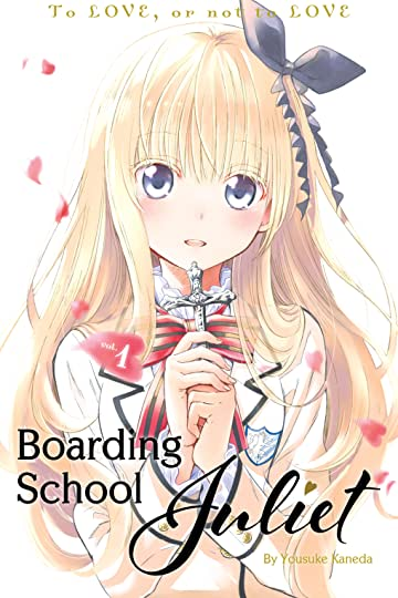 Boarding School Juliet Vol. 1