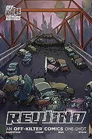 Rewind - An Off-Kilter Comics One-shot