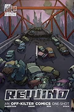 Rewind - An Off-Kilter Comics One-shot
