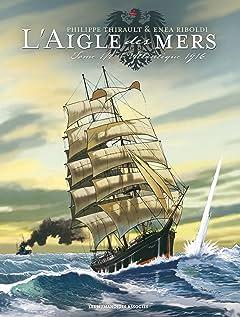 L'Aigle des mers: Atlantique 1916