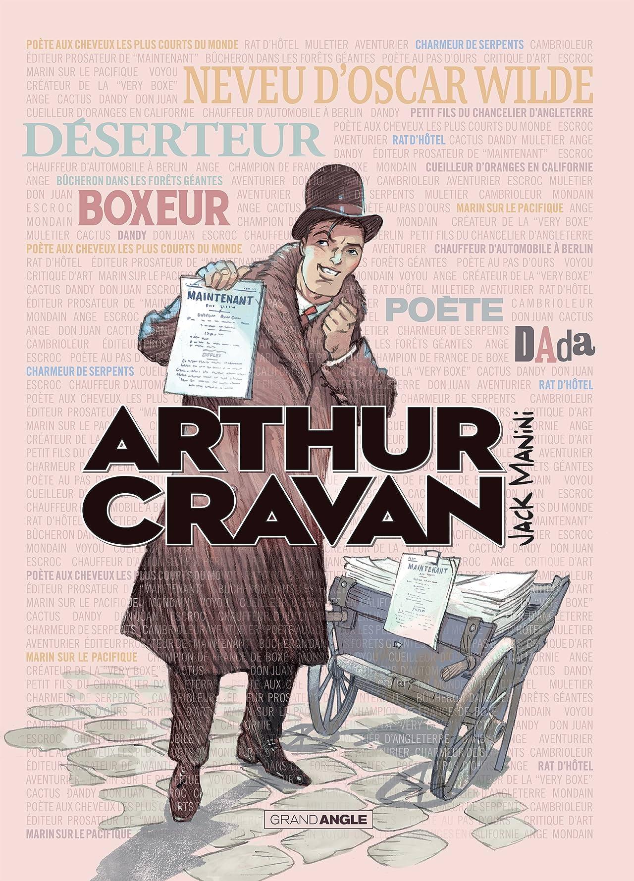 Arthur Cravan Vol. 1