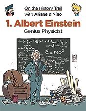 On the History Trail with Ariane & Nino Vol. 1: Albert Einstein Genius Physicist
