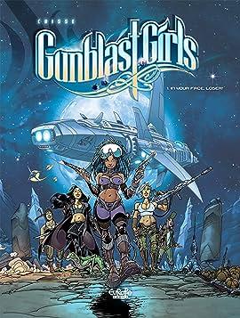 Gunblast girls Vol. 1: IN YOUR FACE LOSER!