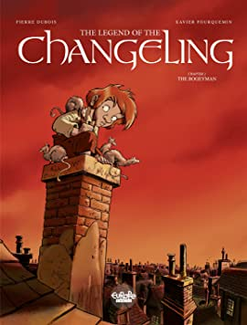 The Legend of the Changeling Vol. 2: The Bogeyman