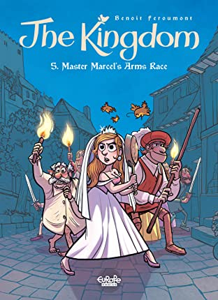 The Kingdom Tome 5: Master Marcel's Arms Race