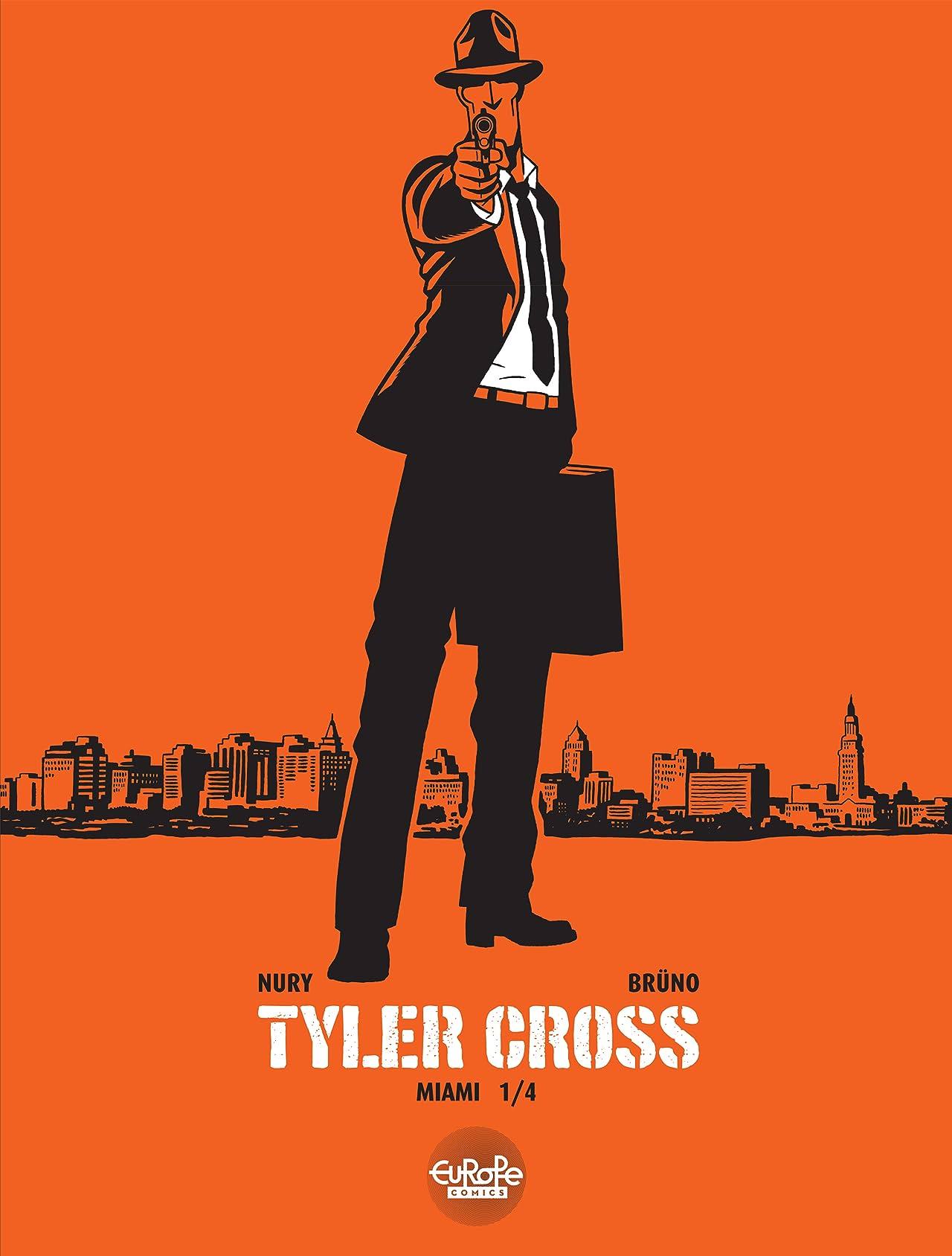 Tyler Cross Vol. 1: Miami