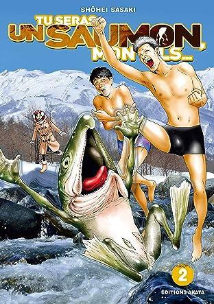 Tu seras un saumon, mon fils Vol. 2
