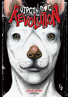 Virgin Dog Revolution Tome 1