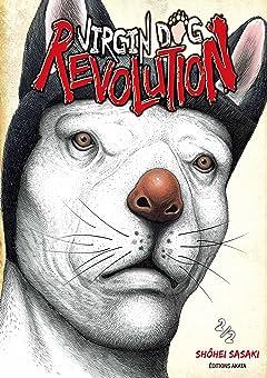 Virgin Dog Revolution Tome 2